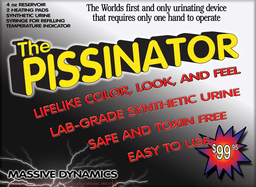 The Pissinator